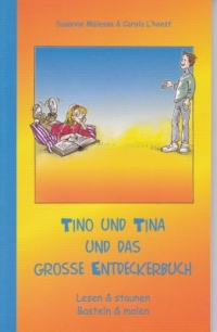 Tino und Tina (das Entdeckerbuch)