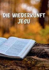 Die Wiederkunft Jesu