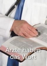 Ärzte haben das Wort