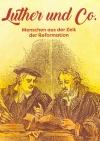 Luther und Co.
