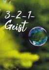 3 - 2 - 1 - Geist